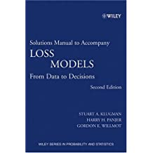 Amazon stuart a klugman books loss models solutions manual from data to decisions wiley series in probability and statistics fandeluxe Choice Image