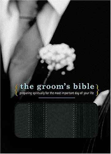 Holy Bible: New Century Version, Black SoftLeather, Groom's, Preparing Spiritually for the Most Important Day of Your Life