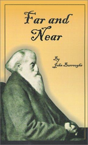 Far and Near (Complete Writings of John Burroughs) ebook