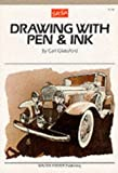 Drawing with Pen and Ink, Glassford, Carl, 0929261062