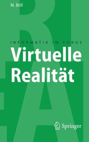 Virtuelle Realität (Informatik im Fokus) (German Edition) by Springer