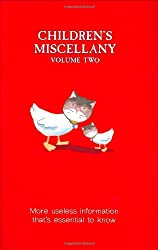 Children's Miscellany: More Useless Information That's Essential to Know (Buster Books) (v. 2)