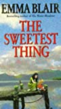 The Sweetest Thing, Emma Blair, 0553403737