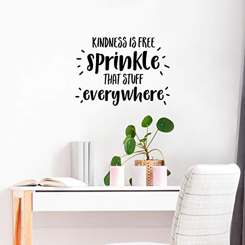 Vinyl Wall Art Decal - Kindness is Free Sprinkle That Stuff Everywhere- 14