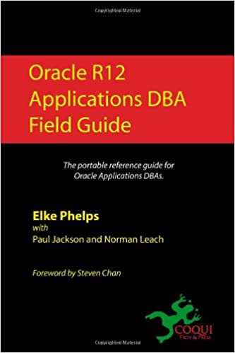 Buy Oracle R12 Applications DBA Field Guide Book Online at