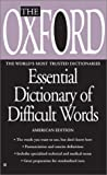 The Oxford Essential Dictionary of Difficult Words, Oxford University Press Staff, 0425180700
