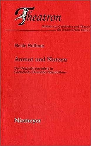Anmut Und Nutzen (Theatron)