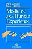 Medicine As a Human Experience