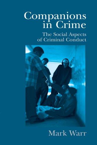 Companions in Crime (Cambridge Studies in Criminology)