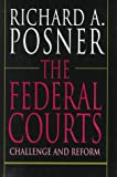 The Federal Courts, Richard A. Posner, 0674296265