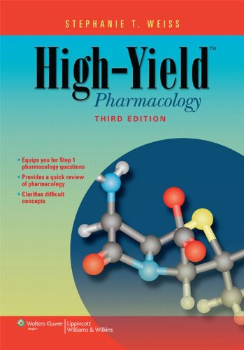 High-Yield Pharmacology (3rd 2012) [Weiss]