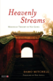 Heavenly Streams: Meridian Theory in Nei Gong (Daoist Nei Gong) (English Edition)