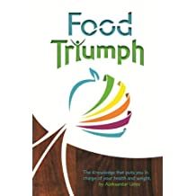 Food Triumph: Gain Health & Lose Weight one food habit at a time