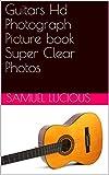 Guitars Hd Photograph Picture book Super Clear Photos
