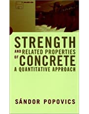 Strength and Related Properties of Concrete: A Quantitative Approach