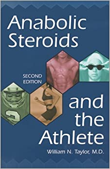 Anabolic Steroids and the Athlete