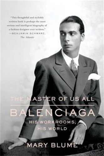 Download The Master of Us All: Balenciaga, His Workrooms, His World pdf