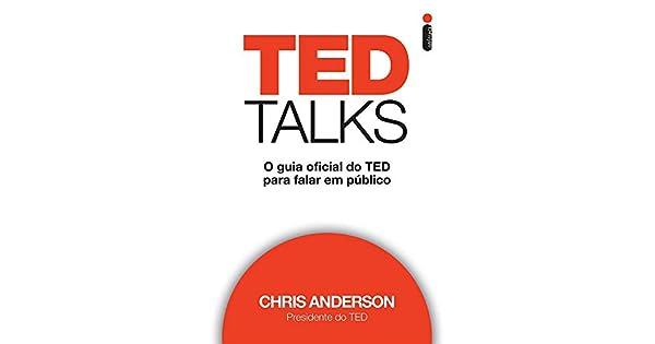f47111d75e TED Talks  O guia oficial do TED para falar em público - 9788580579352 -  Livros na Amazon Brasil