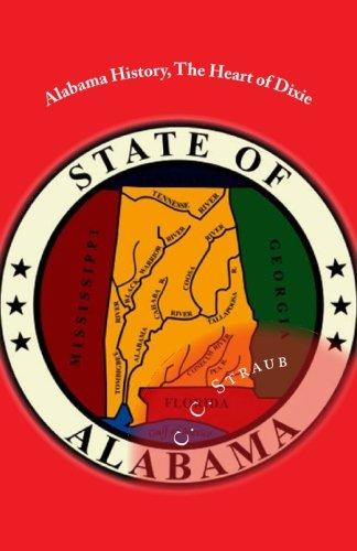 Alabama History, The Heart of -