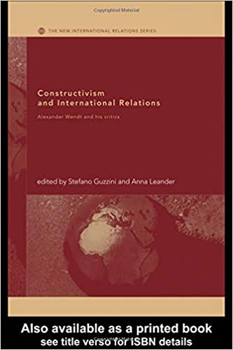 Constructivism and International Relations: Alexander Wendt and his