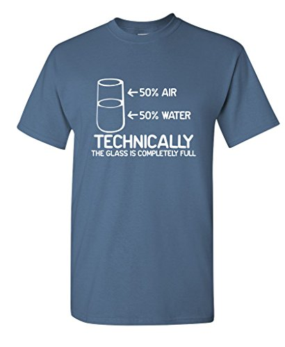 Technically The Glass Is Completely Science Funny T-Shirts L Dusk