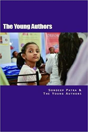 Sondeep and the young authors a book by young authors volume 1 sondeep and the young authors a book by young authors volume 1 sondeep patra 9781514673102 amazon books solutioingenieria Image collections