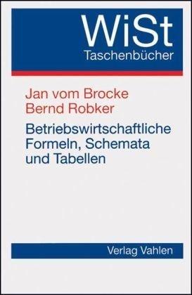 Betriebswirtschaftliche Formeln, Schemata und Tabellen