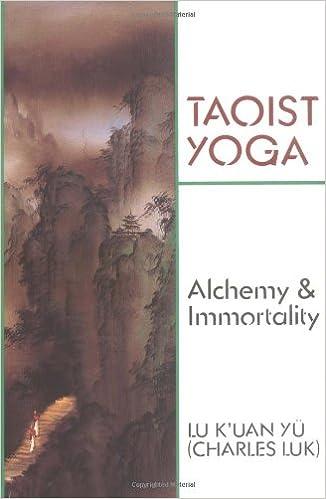 Taoist Yoga: Alchemy and Immortality [TAOIST YOGA] [Paperback]