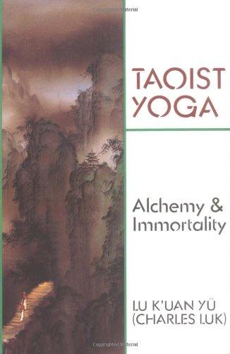 Taoist Yoga: Alchemy & Immortality
