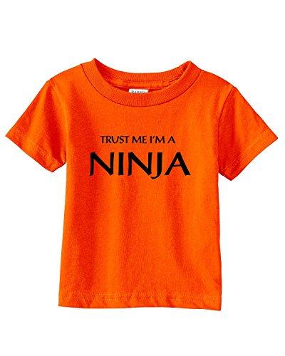 Trust Me I'm a NINJA Infant/Toddler Tee~Orange~Toddler-4T (A Im Arts Martial)