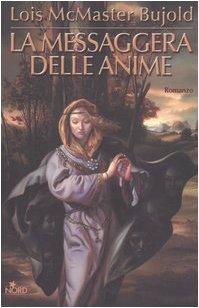 Amazon.it: La messaggera delle anime - McMaster Bujold, Lois, Terrone, R. - Libri