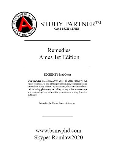 Download Casebriefs for the casebook titled Ames, Chafee, and Re on Remedies: Cases and Materials 1st Edition Sherwin, Eisenberg Re ISBN # 9781599418636, 1599418630 (Case Briefs by Rom Law) ebook