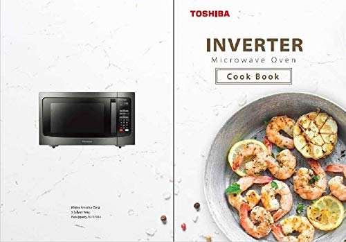 - Microwave Cookbook: Easy Recipes: For Toshiba Inverter Microwave Ovens