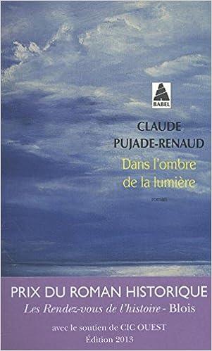 Dans lombre de la lumière (Domaine français) (French Edition)