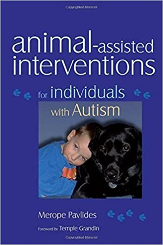 Book Animal-assisted Interventions for Individuals with Autism by Merope Pavlides (2008-04-15)