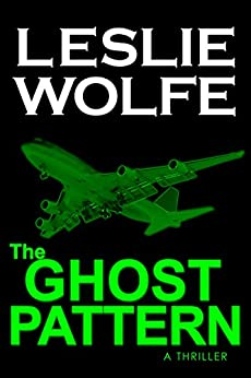 The Ghost Pattern: A Medical Thriller by [Wolfe, Leslie]
