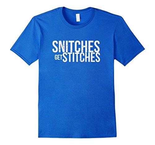 Men's Funny Gag Gift Snitches Get Stitches Shirt XL Royal...