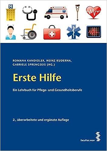 Erste Hilfe Ein Lehrbuch für Pflege- und Gesundheitsberufe: Amazon ...