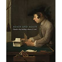 Taking Time: Chardin's House of Cards