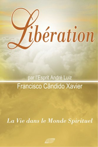Liberation  [Xavier, Francisco Candido] (Tapa Blanda)