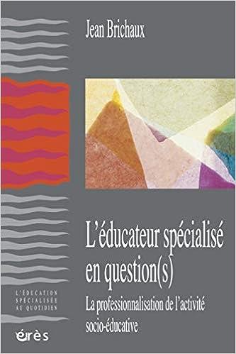 L'éducateur spécialisé question(s).
