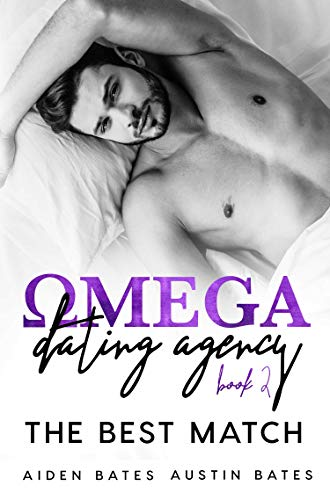 (The Best Match (Omega Dating Agency Book 2))