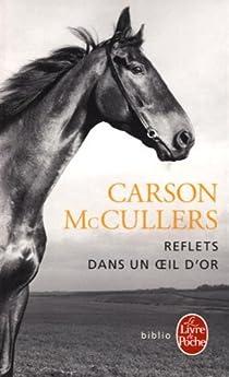 Reflets dans un oeil d'or par McCullers