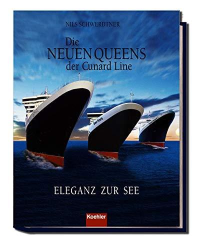 Die neuen Queens der Cunard Line: Eleganz zur See