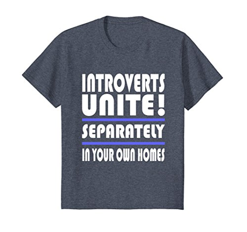 Kids Funny Introverts Unite Separate Homes Shy Anti-Social TShirt 12 Heather Blue (Tee Girl Shy)