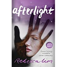 Afterlight by Rebecca Lim (2016-04-12)