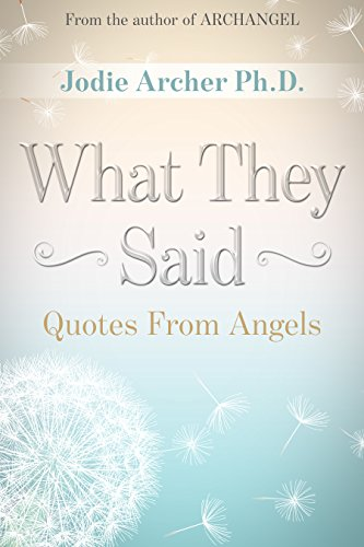 What They Said: Quotes from Angels (English Edition)