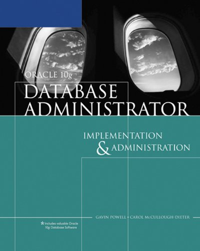 Oracle 10g Database Administrator Implementation And