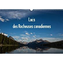 Lacs Des Rocheuses Canadiennes 2018: Tous Les Lacs Sont Situes Dans Les Differents Parcs Des Rocheuses Au Canada.