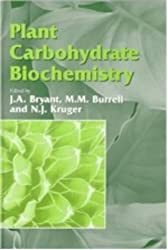 Plant Carbohydrate Biochemistry (Society for Experimental Biology)